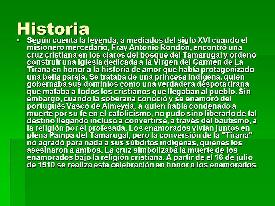Honor a la Tirana La historia sobrevive en la boca de los peregrinos que anualmente se reúnen a rendir homenaje a la Virgen del Carmen que es la Patrona de Chile.