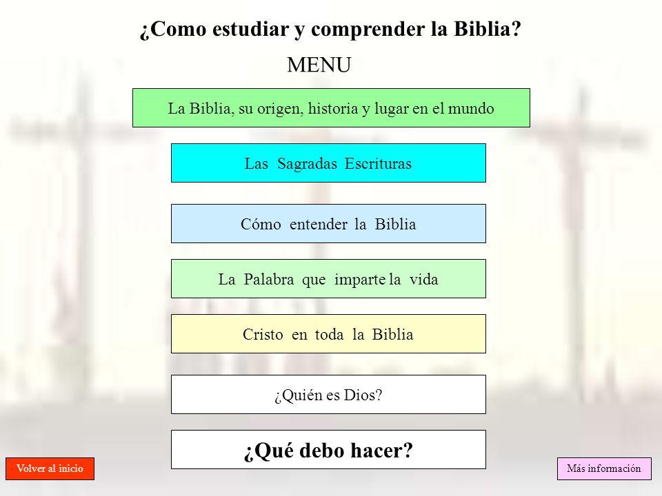 ¿Como estudiar y comprender la Biblia? Las Sagradas Escrituras Cómo entender la Biblia La Palabra que imparte la vida Cristo en toda la Biblia Volver