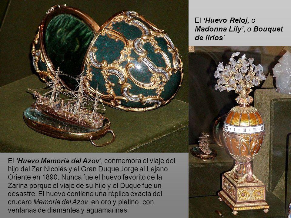 El Huevo Memoria del Azov, conmemora el viaje del hijo del Zar Nicolás y el Gran Duque Jorge al Lejano Oriente en 1890. Nunca fue el huevo favorito de