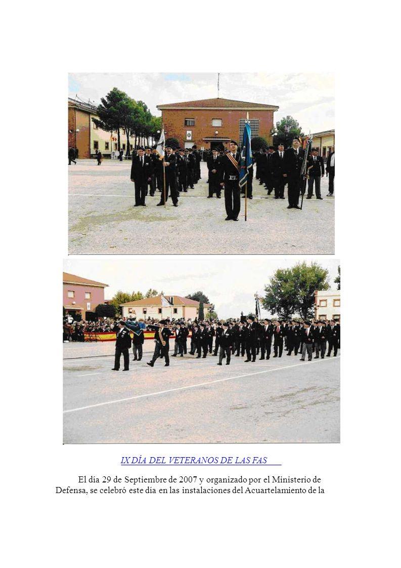 VIII DÍA DEL VETERANO DE LAS FAS El 21 de Octubre de 2006, se celebró en Baeza (Jaén), en la Academia de la Guardia Civil el VIII Día del Veterano de