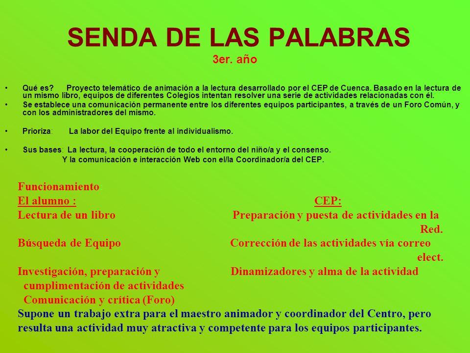SENDA DE LAS PALABRAS 3er.año Qué es.