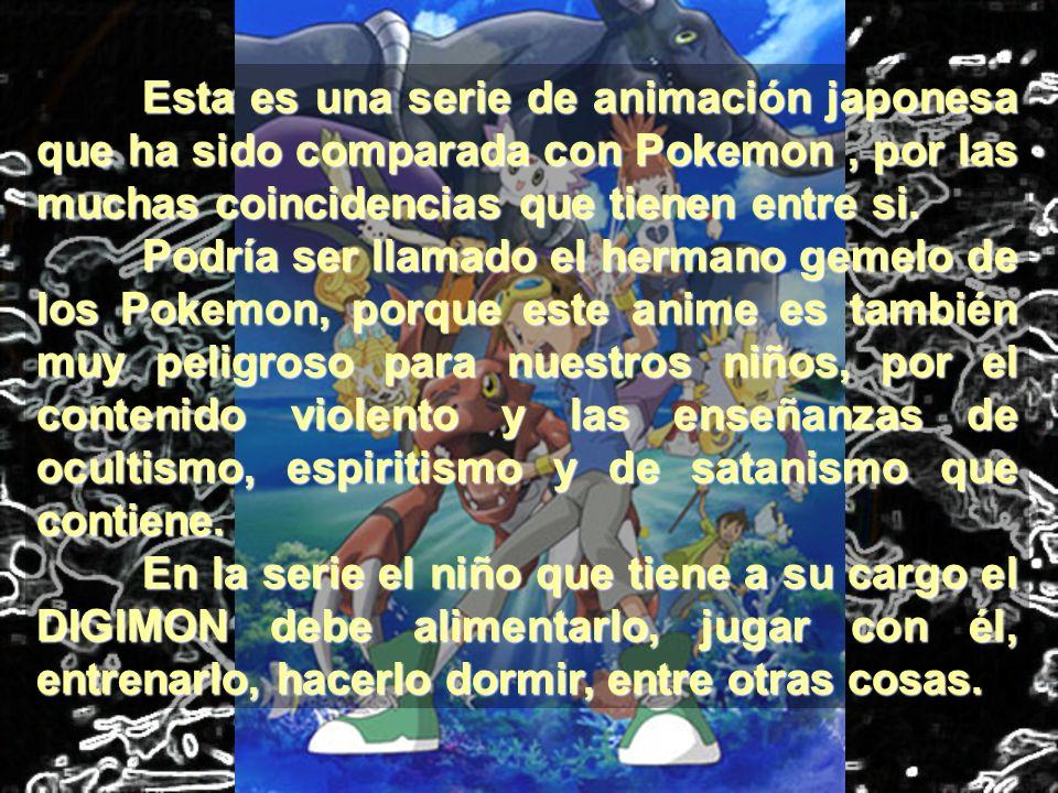 Esta es una serie de animación japonesa que ha sido comparada con Pokemon, por las muchas coincidencias que tienen entre si. Podría ser llamado el her
