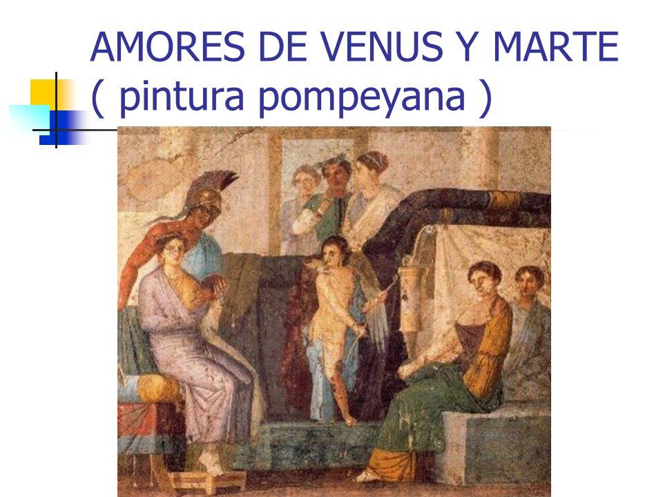AMORES DE VENUS Y MARTE ( pintura pompeyana )