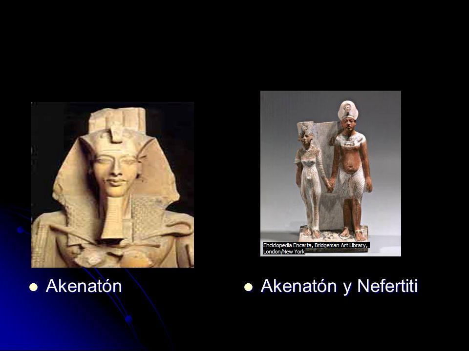 Akenatón Akenatón Akenatón y Nefertiti Akenatón y Nefertiti