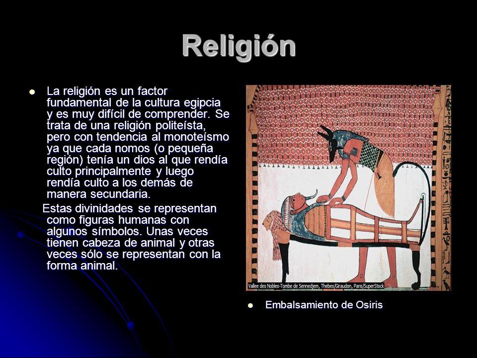 Religión La religión es un factor fundamental de la cultura egipcia y es muy difícil de comprender. Se trata de una religión politeísta, pero con tend