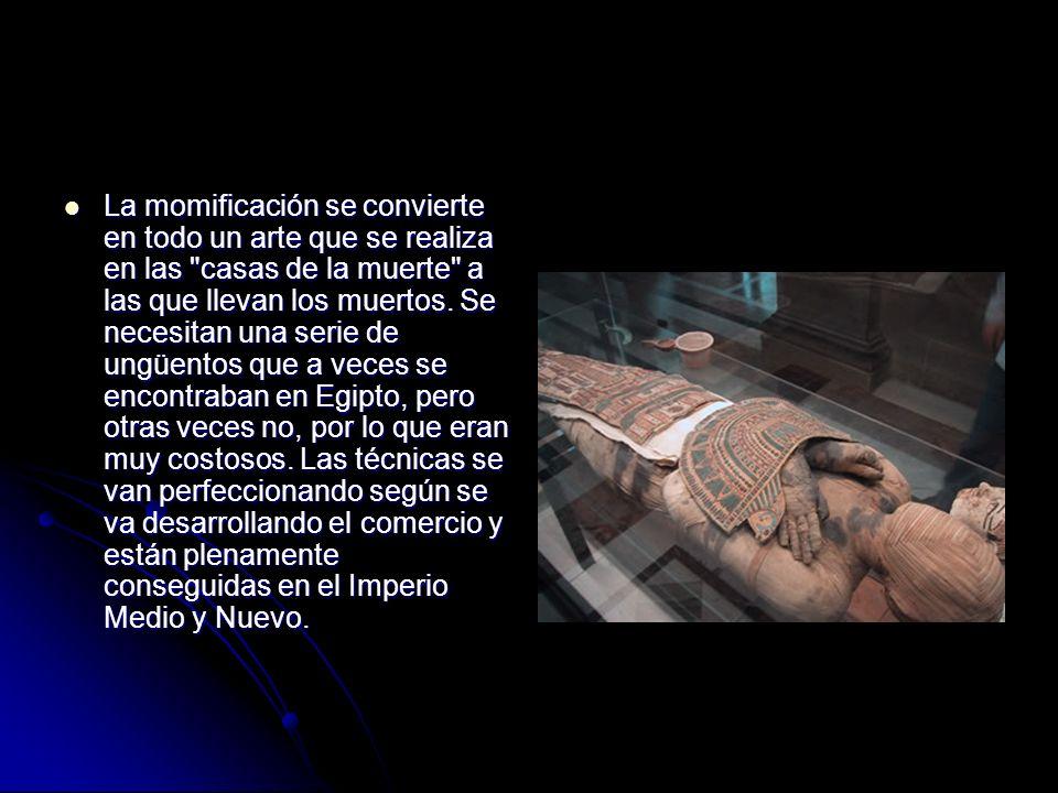 La momificación se convierte en todo un arte que se realiza en las