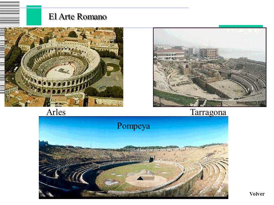 El Arte Romano Volver ArlesTarragona Pompeya