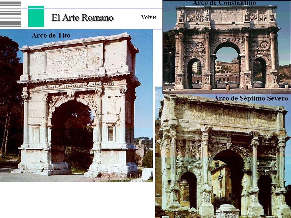 El Arte Romano Volver Arco de Tito Arco de Séptimo Severo Arco de Constantino