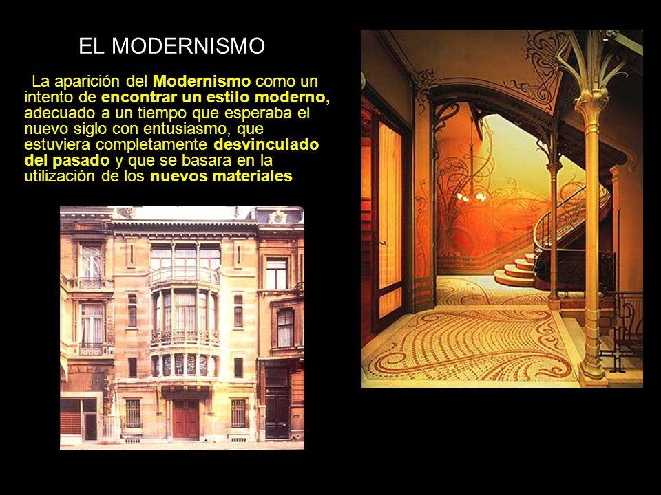 EL MODERNISMO Un estilo que no sólo fue internacional (en toda Europa surgieron movimientos con un nombre muy parecido: Modernismo en España, Art Nouveau en Francia, Modern Style en Gran Bretaña, Jugendstil en Alemania, Sezessionsstil en Austria…), sino que prendió con fuerza en todos los ámbitos del arte y del diseño para crear un auténtico entorno decorativo, controlado por el arquitecto, capaz de aplicarse a todos los aspectos de la vida urbana: desde las casas a las estaciones del metro, de los muebles a la decoración de interiores, incluyendo los vestidos de sus propietarios.
