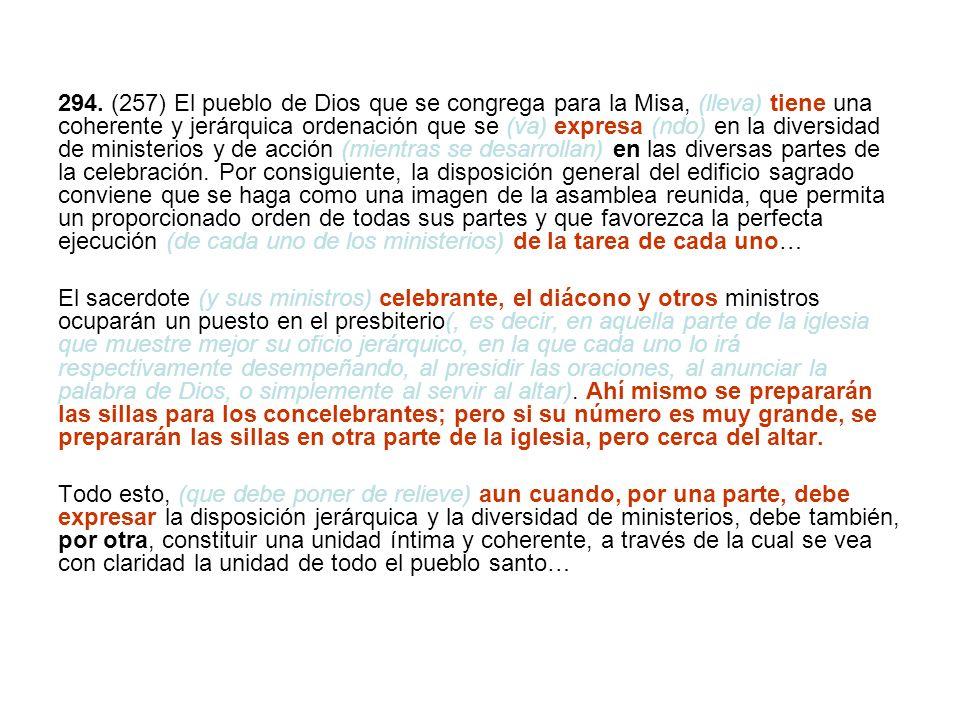 II.DISPOSICIÓN DEL PRESBITERIO PARA LA SAGRADA REUNIÓN 295.