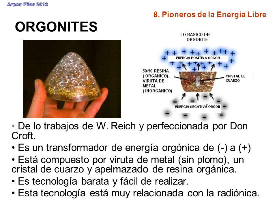 ORGONITES De lo trabajos de W. Reich y perfeccionada por Don Croft. Es un transformador de energía orgónica de (-) a (+) Está compuesto por viruta de