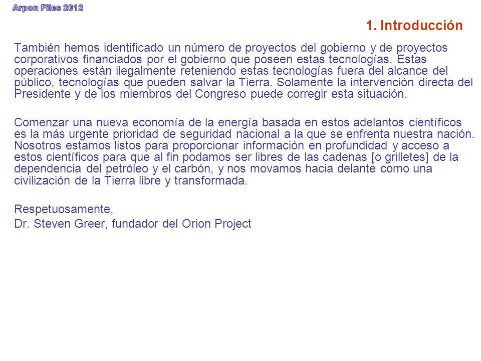 1. Introducción También hemos identificado un número de proyectos del gobierno y de proyectos corporativos financiados por el gobierno que poseen esta