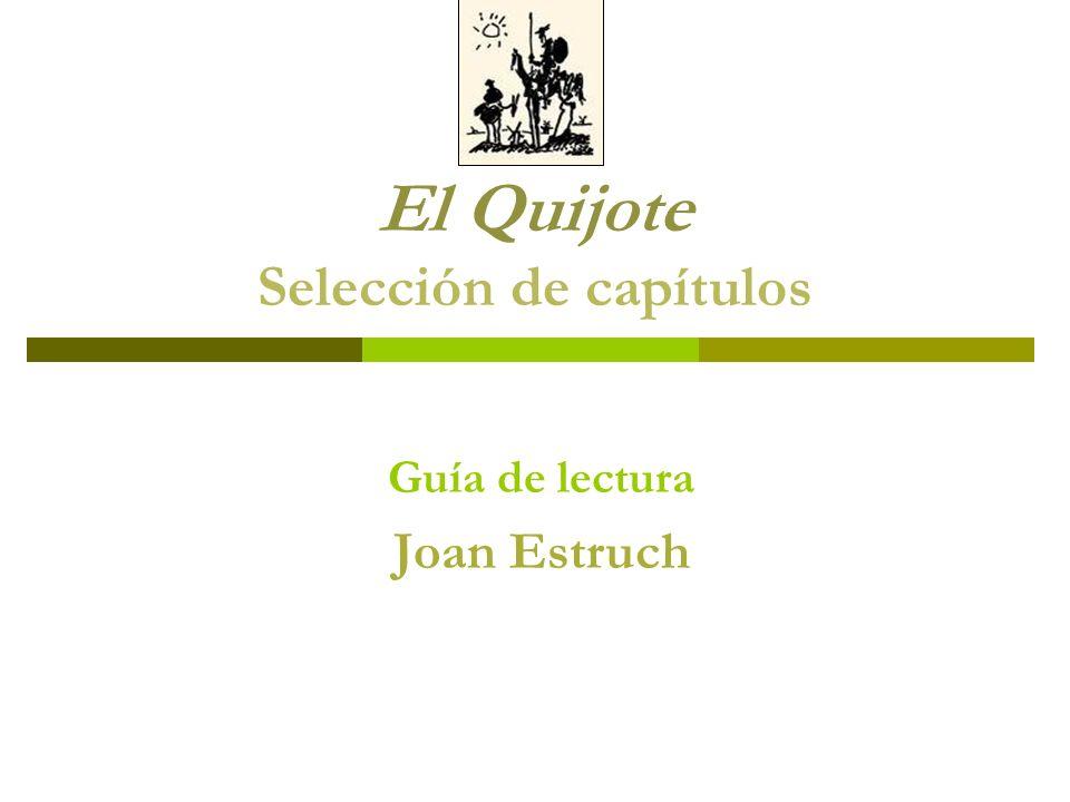 El Quijote Selección de capítulos Guía de lectura Joan Estruch
