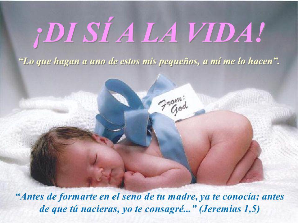 ¡QUIEN AMA NO MATA! ¡DI NO AL ABORTO!