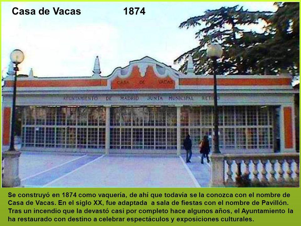 Se construyó en 1874 como vaquería, de ahí que todavía se la conozca con el nombre de Casa de Vacas.