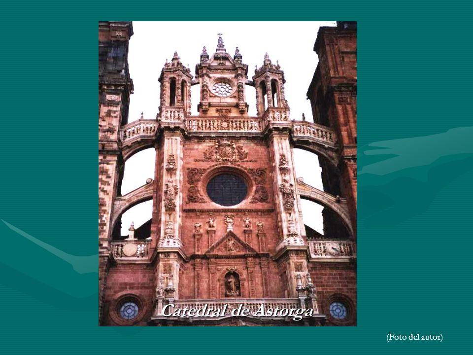 Catedral de Astorga Catedral de Astorga (Foto del autor)