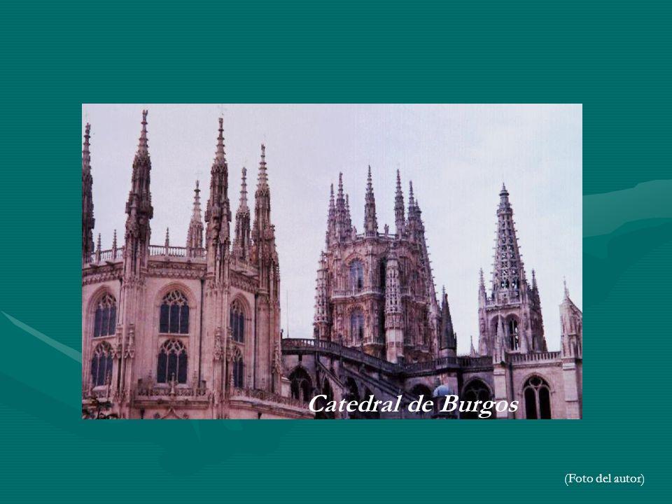 Catedral de Burgos (Foto del autor)