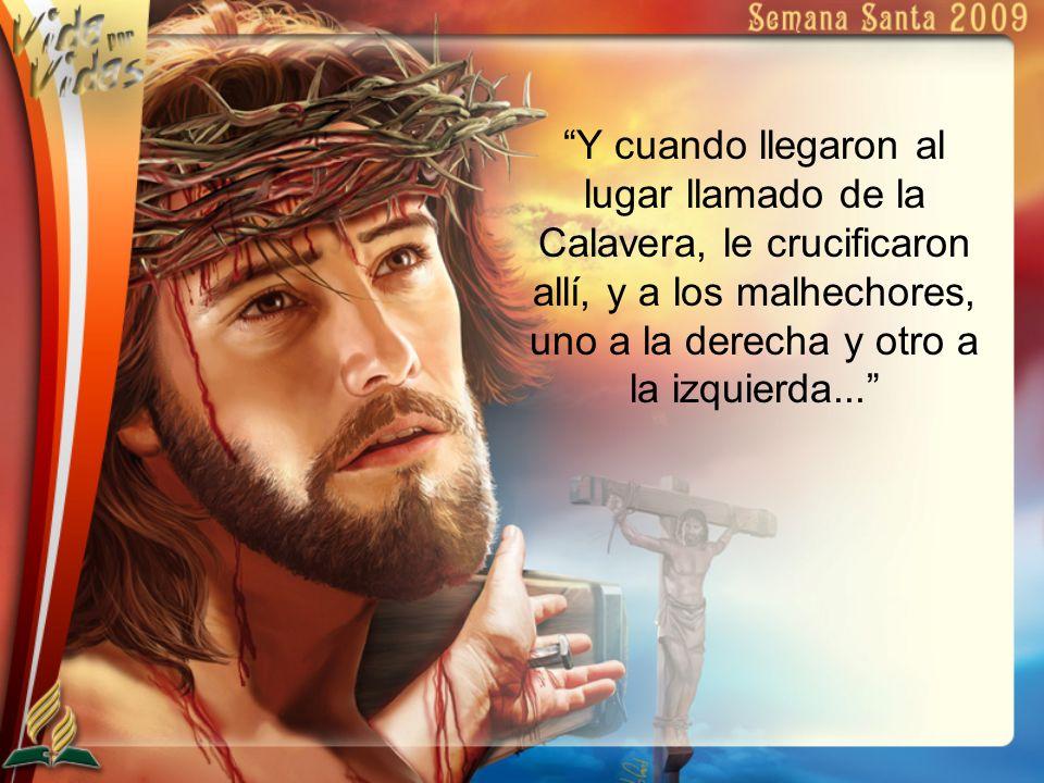 ...Y Jesús decía: Padre, perdónalos, porque no saben lo que hacen.
