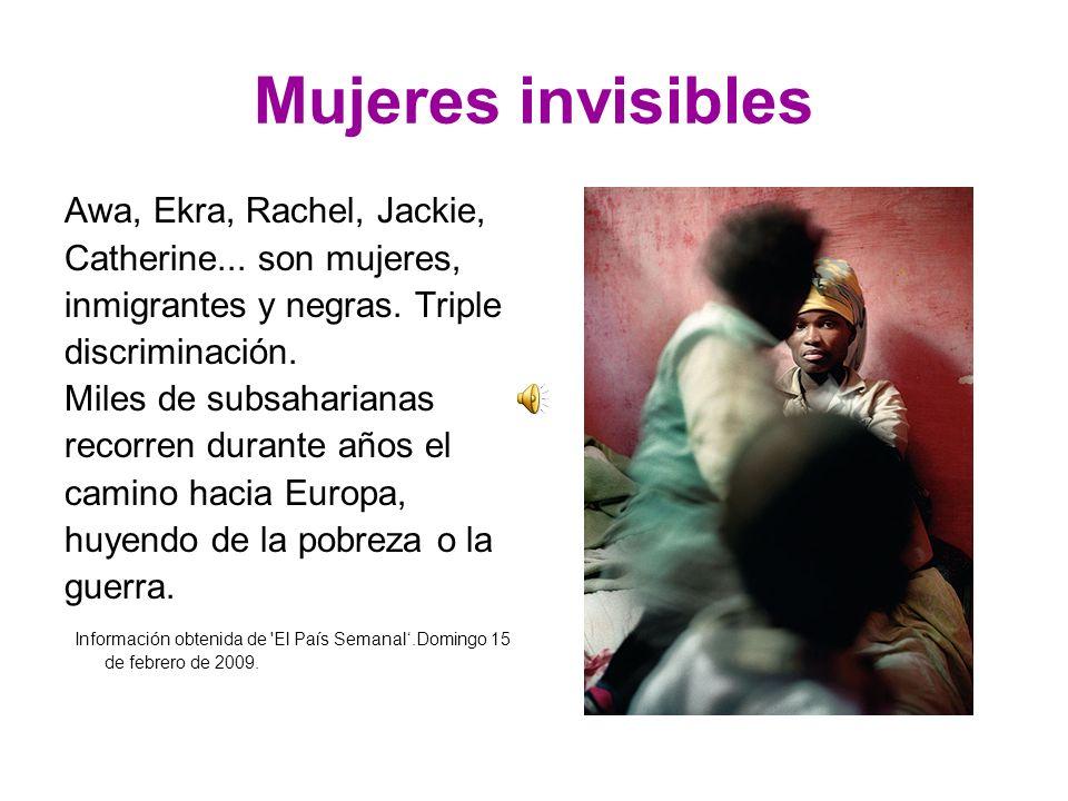 Mujeres invisibles Awa, Ekra, Rachel, Jackie, Catherine...