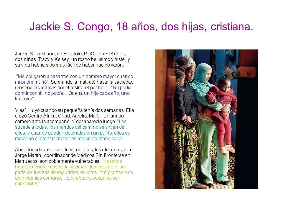 Jackie S.Congo, 18 años, dos hijas, cristiana.