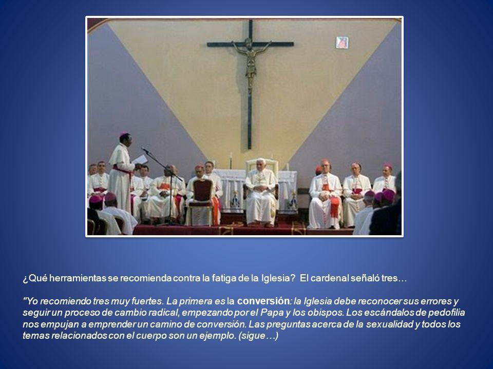 ¿Qué herramientas se recomienda contra la fatiga de la Iglesia? El cardenal señaló tres…