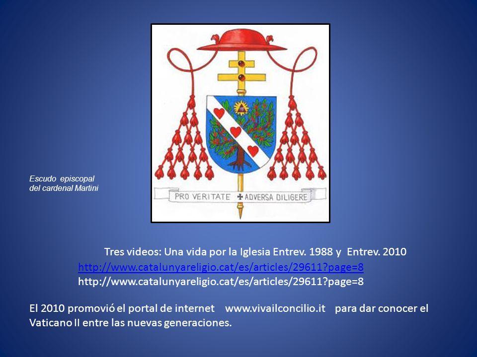 http://www.catalunyareligio.cat/es/articles/29611?page=8 Tres videos: Una vida por la Iglesia Entrev. 1988 y Entrev. 2010 El 2010 promovió el portal d