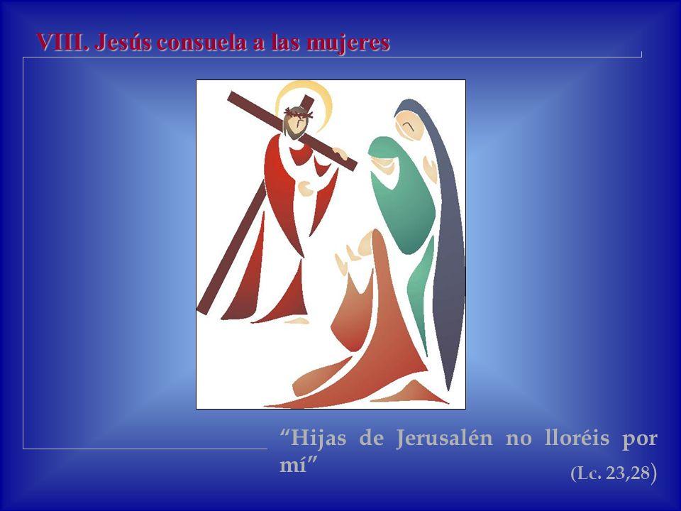 VII.Jesús cae por segunda vez Muchos son los que están caídos.