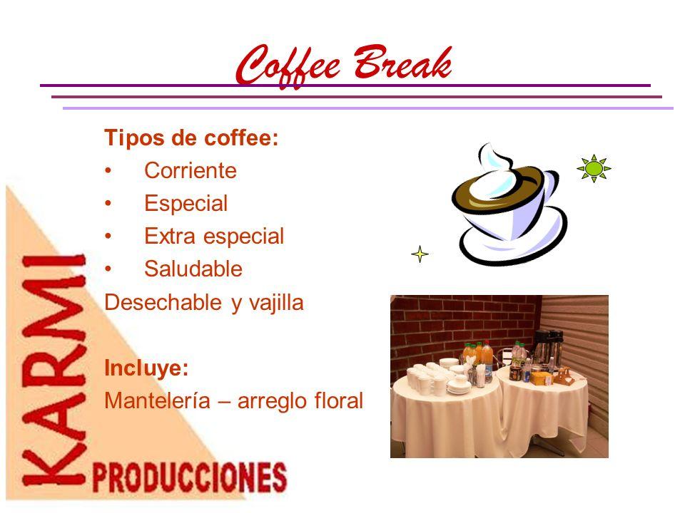 Desayunos -Onces Tipos desayunos y onces: Buffet Continental Americano Desechable - vajilla Incluye: Mantelería – arreglo floral