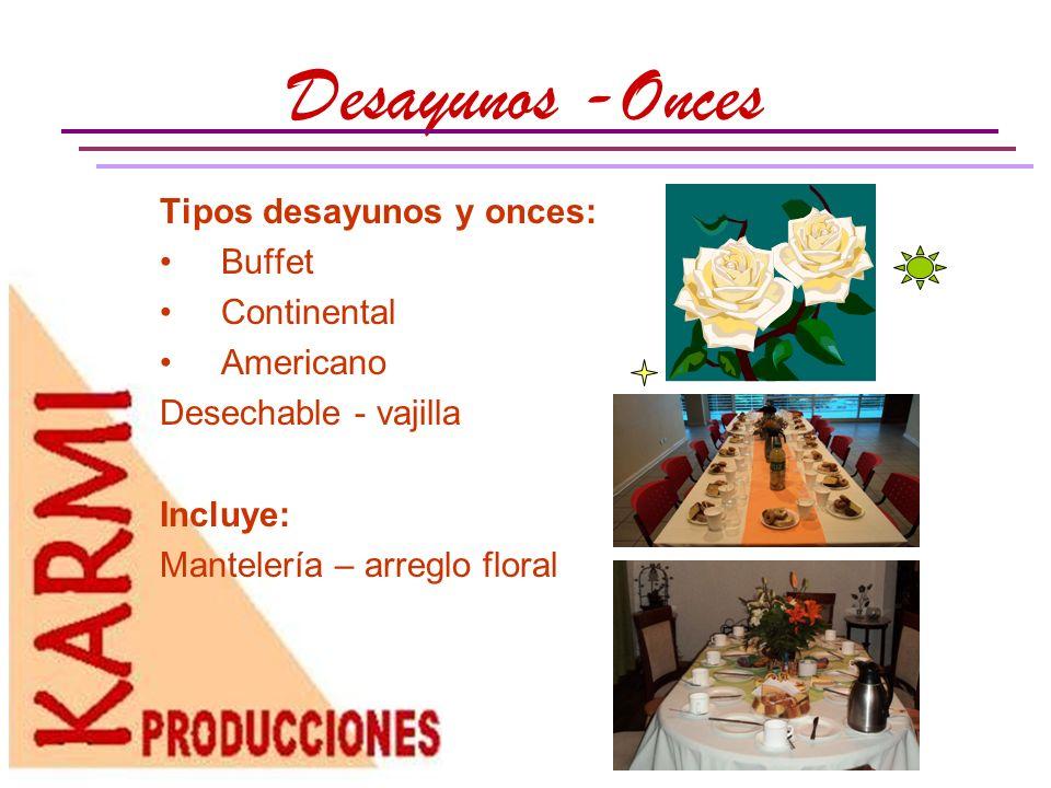 Almuerzos y colaciones Menús: Corriente Especial Extra especial Servidos – Entregados Incluye: Mantelería – arreglo floral dependiendo del servicio.
