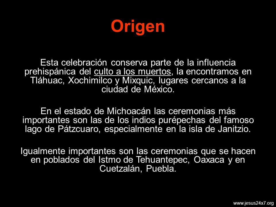 Esta celebración conserva parte de la influencia prehispánica del culto a los muertos, la encontramos en Tláhuac, Xochimilco y Mixquic, lugares cercanos a la ciudad de México.