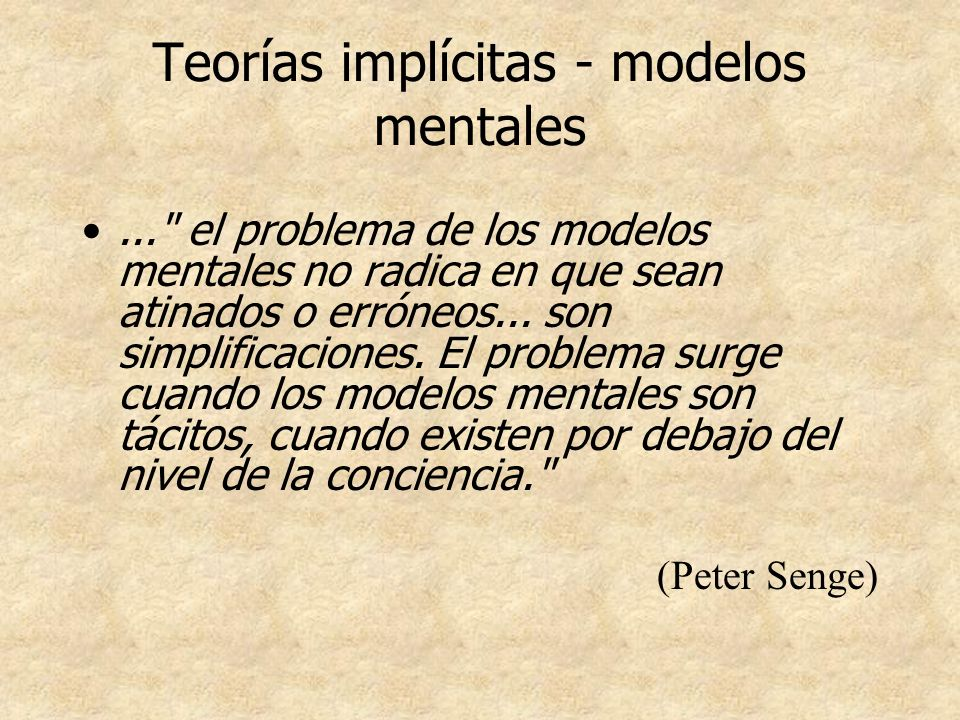 Teorías implícitas - modelos mentales...