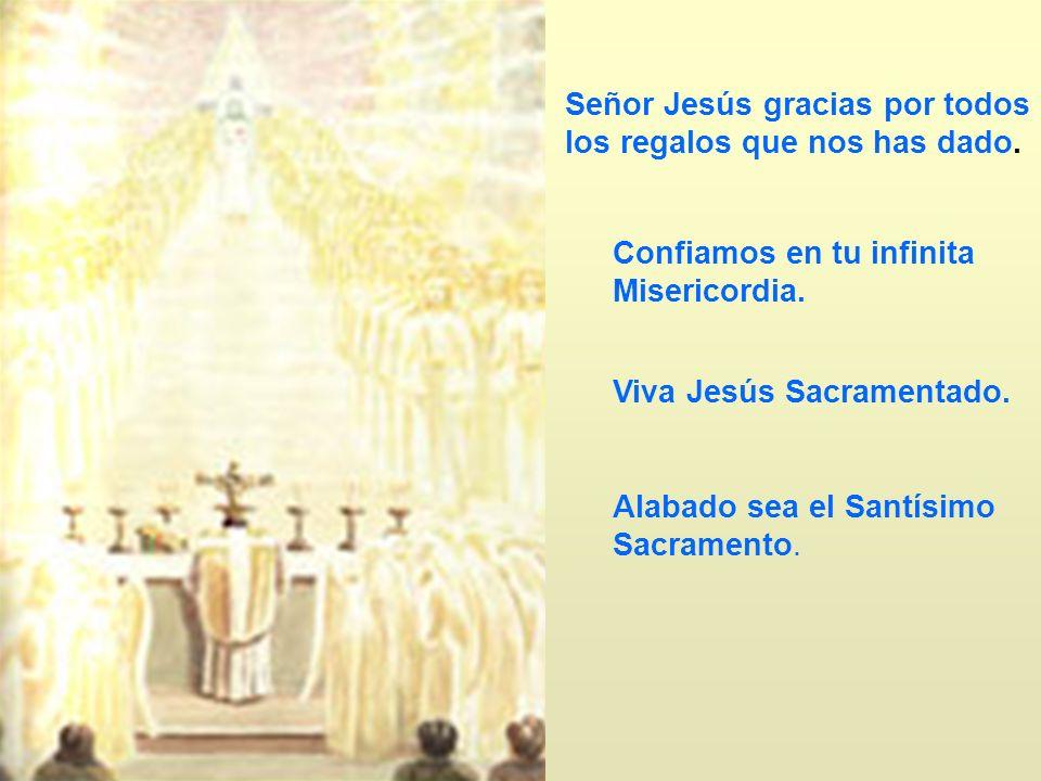 Señor Jesús gracias por todos los regalos que nos has dado.