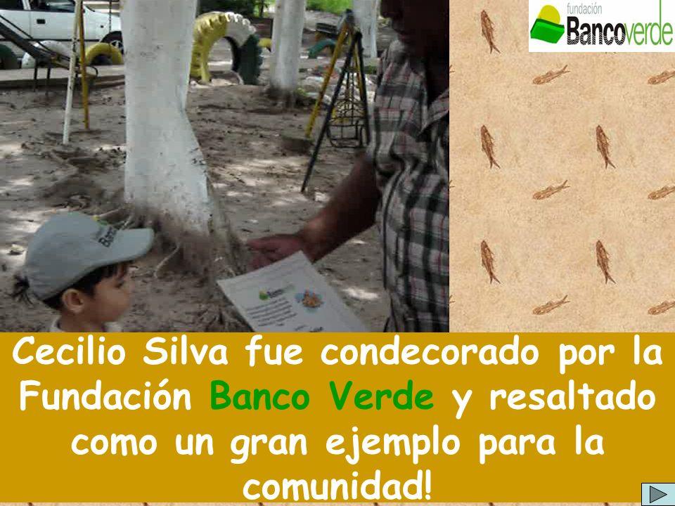 Cecilio Silva fue condecorado por la Fundación Banco Verde y resaltado como un gran ejemplo para la comunidad!