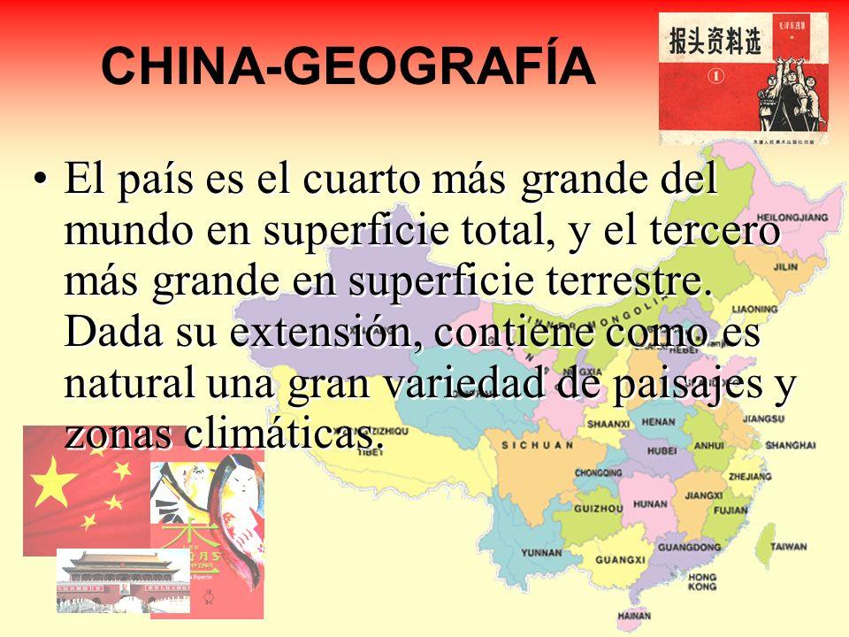 CHINA-GEOGRAFÍA El país es el cuarto más grande del mundo en superficie total, y el tercero más grande en superficie terrestre. Dada su extensión, con