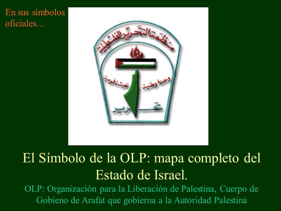 El Símbolo de la OLP: mapa completo del Estado de Israel.