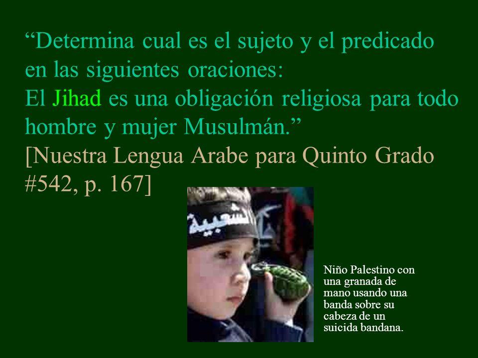 Determina cual es el sujeto y el predicado en las siguientes oraciones: El Jihad es una obligación religiosa para todo hombre y mujer Musulmán.
