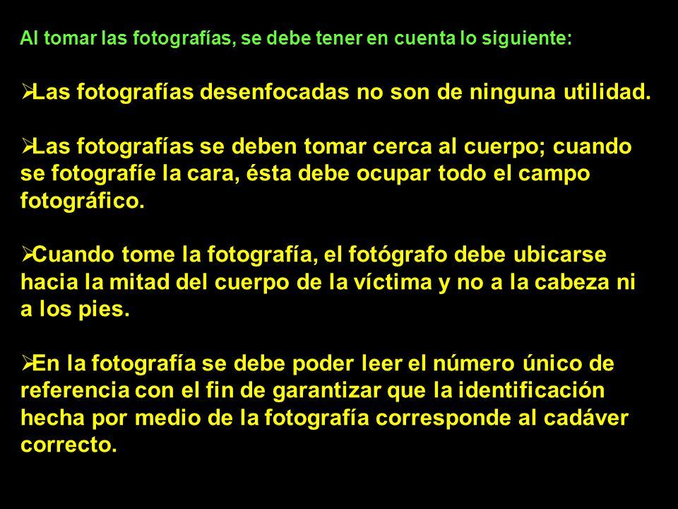 Al tomar las fotografías, se debe tener en cuenta lo siguiente: Las fotografías desenfocadas no son de ninguna utilidad.