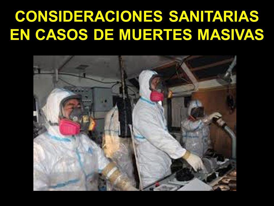 CONSIDERACIONES SANITARIAS EN CASOS DE MUERTES MASIVAS
