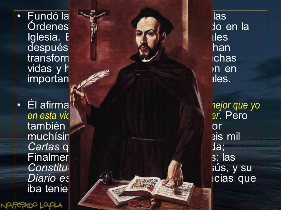 Ignacio fue asiduo lector de libros de caballería y otorgó un fuerte valor a la amistad.