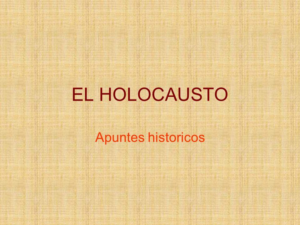 EL HOLOCAUSTO Apuntes historicos