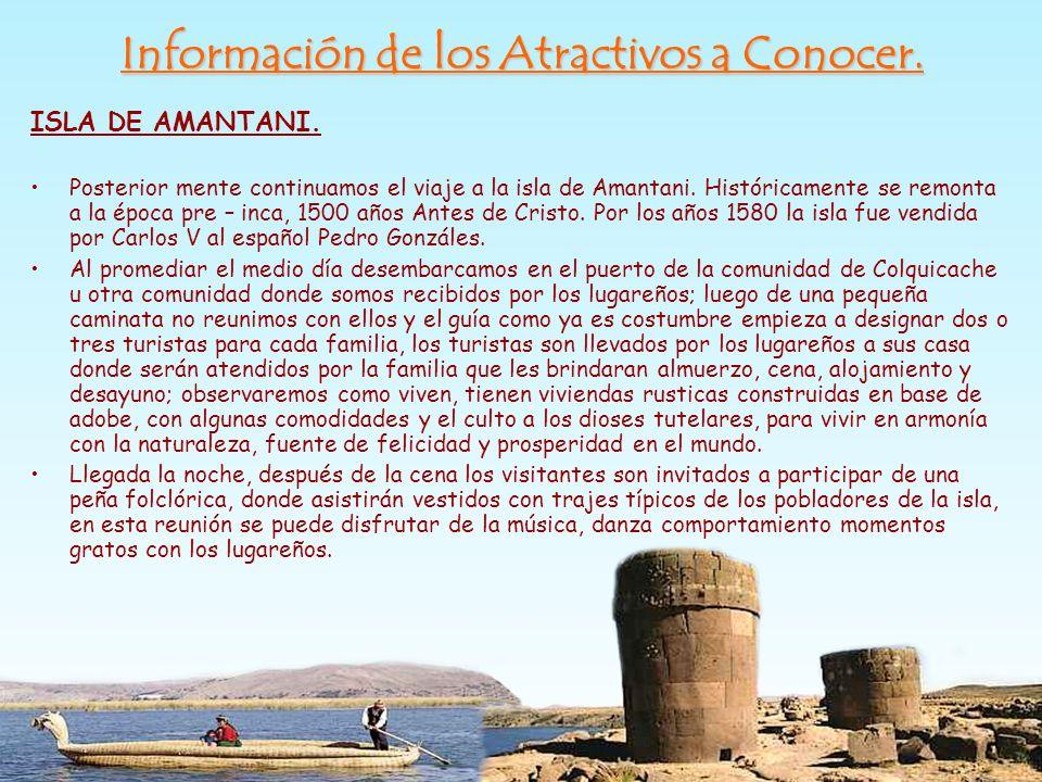 ISLA DE AMANTANI. Posterior mente continuamos el viaje a la isla de Amantani. Históricamente se remonta a la época pre – inca, 1500 años Antes de Cris