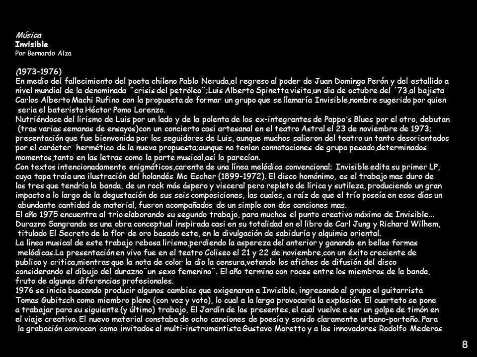 Música Invisible Por Bernardo Alza (1973-1976) En medio del fallecimiento del poeta chileno Pablo Neruda,el regreso al poder de Juan Domingo Perón y d