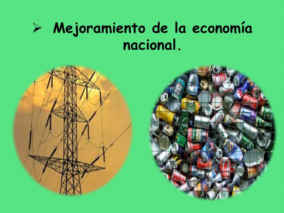 Mejoramiento de la economía nacional.