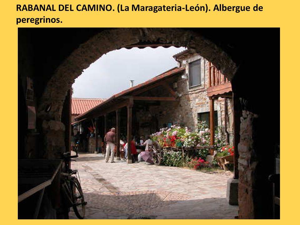 RABANAL DEL CAMINO. (La Maragateria-León). Albergue de peregrinos.