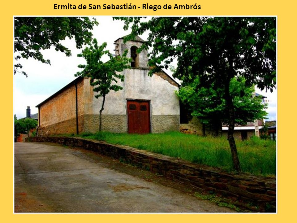 Ermita de San Sebastián - Riego de Ambrós