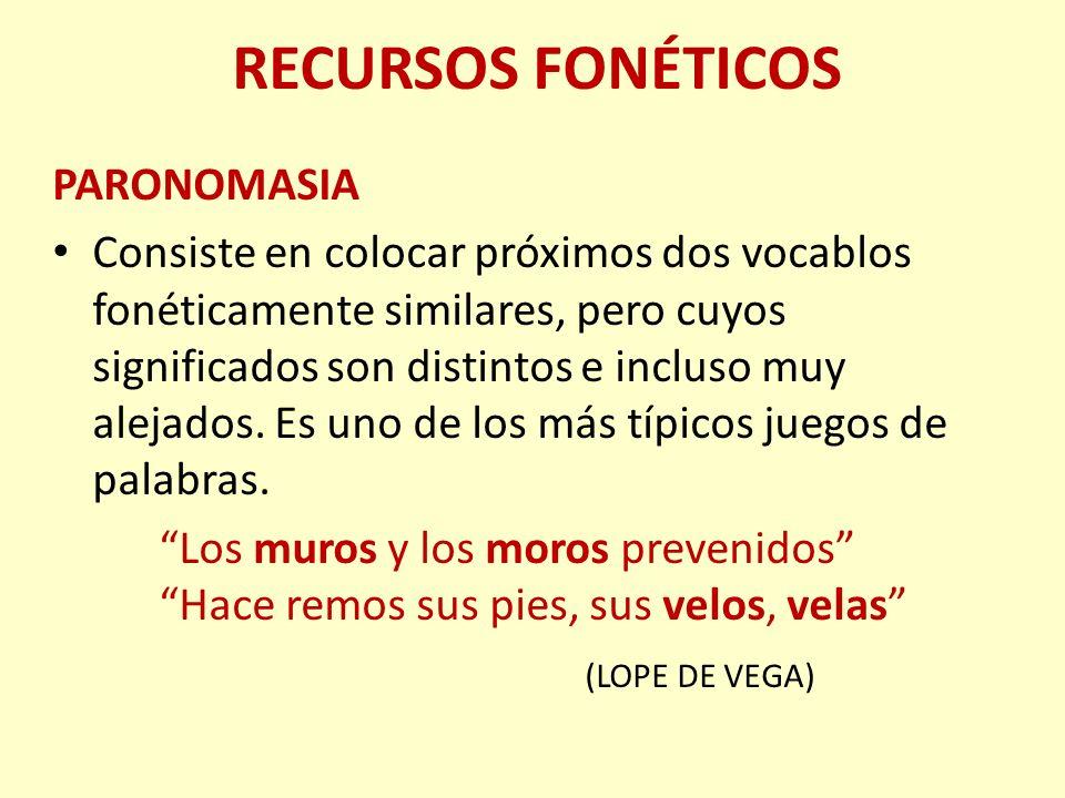 RECURSOS SINTÁCTICOS CONCATENACIÓN Se repite el final de un verso o grupo sintáctico al principio del siguiente, a lo largo de una serie de versos o cláusulas.