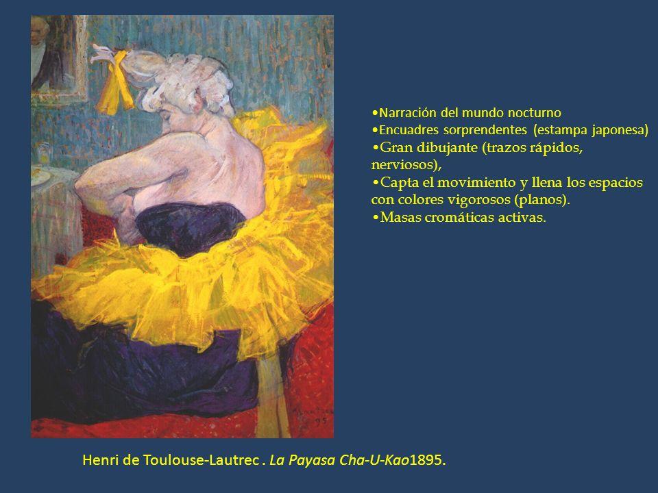 Henri de Toulouse-Lautrec. La Payasa Cha-U-Kao1895. Narración del mundo nocturno Encuadres sorprendentes (estampa japonesa) Gran dibujante (trazos ráp