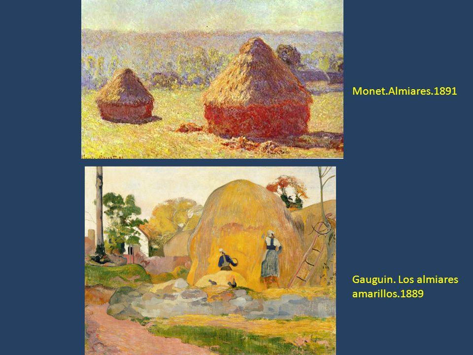 Gauguin. Los almiares amarillos.1889 Monet.Almiares.1891