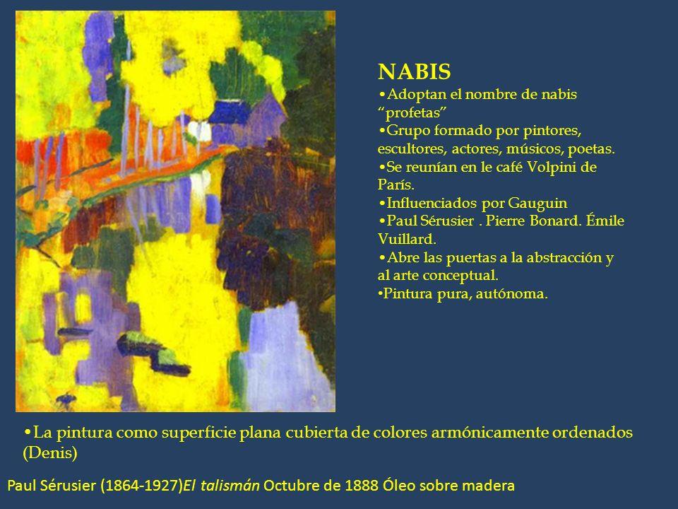 NABIS Adoptan el nombre de nabis profetas Grupo formado por pintores, escultores, actores, músicos, poetas. Se reunían en le café Volpini de París. In