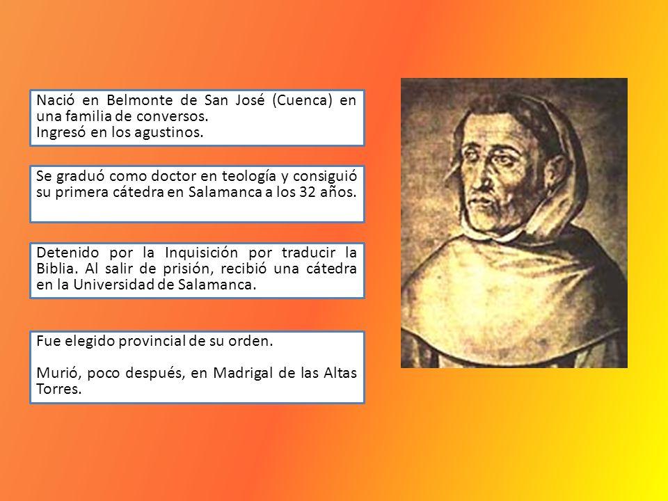 Nació en Belmonte de San José (Cuenca) en una familia de conversos. Ingresó en los agustinos. Se graduó como doctor en teología y consiguió su primera